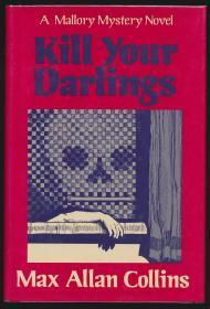 马克斯·阿伦·科林斯签名本《Kill Your Darlings》(1984年英文版·精装·美国著名作家)
