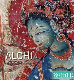 Alchi: Treasure of the Himalayas 阿基寺:喜马拉雅山的宝藏