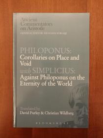 Philoponus: Corollaries on Place and Void with Simplicius: Against Philoponus on the Eternity of the World (进口原版。国内现货)