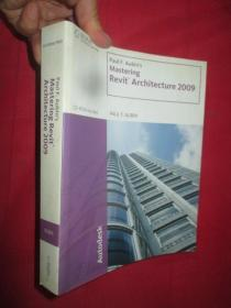 Paul F. Aubins Mastering Revit Architecture 2009 (16开,附光盘)   【详见图】