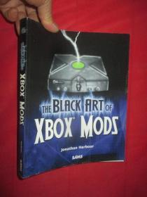 The Black Art of Xbox Mods     (16开)  【详见图】