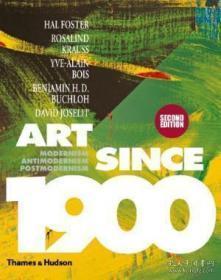 【包邮】Art Since 1900:Modernism · Antimodernism · Postmodernism 2011年出版