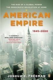 美利坚帝国:全球势力的崛起 American Empire : The Rise of a Global Power, the Democratic Revolution at Home, 1945-2000