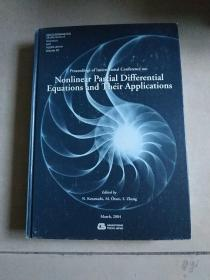 Nonlinear Partial Differential Equations and Their Applications(非线性偏微分方程及其应用)2004