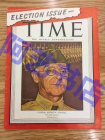"""【现货】时代周刊杂志 Time Magazine, 1944年,二战特别报道,封面 """"美国四星上将-史迪威"""",曾长期担任蒋委员长的顾问,后因与蒋闹翻而被调回美国,珍贵史料!"""