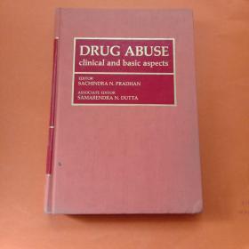 DRUG ABUSE CLINICAL AND BASIC ASPECTS(精装 16开 英文版)