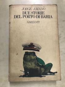 英文原版书: DUE STORIE DEL PORTO DI BAHIA波尔图迪巴伊亚【32开】