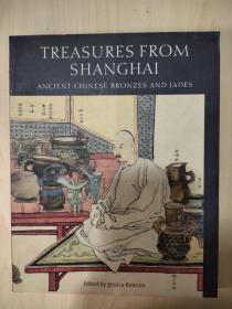 Treasures from Shanghai ancient Chinese bronzes and jades 上海宝藏 中国古代青铜器和玉器 英文版