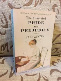 The Annotated Pride and Prejudice - by Jane Austen - 简奥斯丁 详注版《傲慢与偏见》高品质平装本 书脊有点破损 特价处理