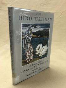The Bird Talisman(亨利·韦奇伍德《鸟之圣符:一则东方故事》,Gwen Raverat漂亮插图本,精装带护封,1939年老版书)