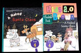 A Naked Santa Claus Kids 2.0 Brown 布朗儿童英语 4 英文绘本 精装附加练习册光盘 2本合售
