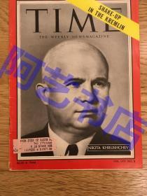 """【现货】时代周刊杂志 Time Magazine, 1955年,封面 """"(苏联党和国家最高领导人)赫鲁晓夫,1964年,当赫鲁晓夫在黑海之滨度假时,勃列日涅夫在莫斯科发动了zheng变,赫鲁晓夫""""被退休"""",从此被迫淡出政坛。珍贵史料!"""