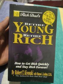 Rich dads retire young, retire rich :(如何快速致富)