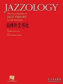 【包邮】Jazzology:The Encyclopedia Of Jazz Theory For All Musicians 2005年出版