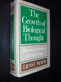 The Growth Of Biological Thought: Diversity, Evolution, And Inheritance (belknap Press)