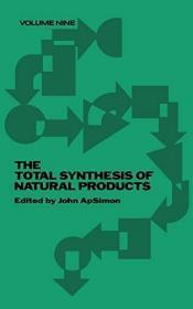 The Total Synthesis of Natural Products (Volume 9)