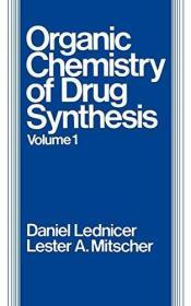 The Organic Chemistry of Drug Synthesis (Volume 1)