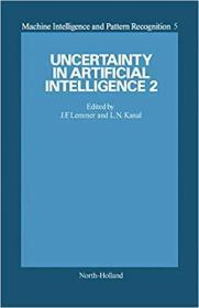 【精装英文原版】Uncertainty in Artificial Intelligence 2