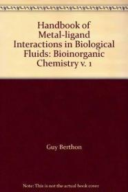 Handbook of Metal-Ligand Interactions in Biological Fluid - Bioinorganic Chemistry