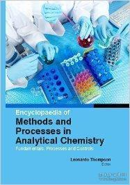 Encyclopaedia Of Methods And Processes In Analytical Chemistry:fundamentals, Processes And Contro...