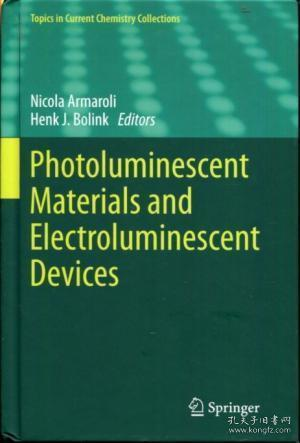 Photoluminescent Materials and Electroluminescent Devices (Topics in Current Chemistry Collections)