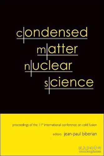 Condensed Matter Nuclear Science: Proceedings of the 11th International Conference on Cold Fusion...