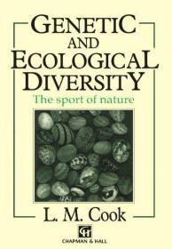 Genetic and Ecological Diversity: The Sport of Nature