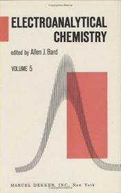Electroanalytical Chemistry: A Series Of Advances: Volume 5
