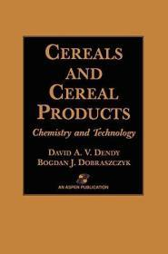 Cereals And Cereal Products: Technology And Chemistry