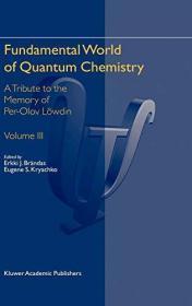 Fundamental World Of Quantum Chemistry