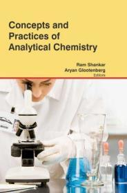 Concepts And Practices Of Analytical Chemistry