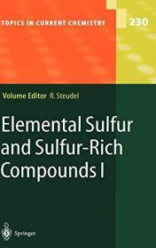 Elemental Sulfur And Sulfur-rich Compounds I (topics In Current Chemistry)