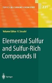 Elemental Sulfur And Sulfur-rich Compounds Ii (topics In Current Chemistry)