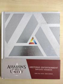 Assassins Creed Unity: Abstergo Entertainment: Employee Handbook 刺客信条手册 精美插图图典 精装本