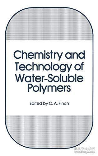Chemistry and Technology of Water-Soluble Polymers