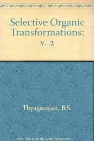 Selective Organic Transformations. Volume 2