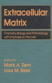 Extracellular Matrix - Chemistry, Biology and Pathobiology with Emphasis on the Liver