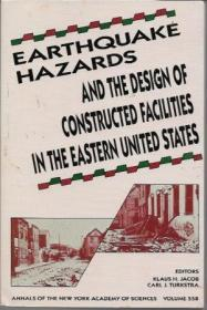 Earthquake hazards and the design of constructed facilities in the eastern United States (Annals ...
