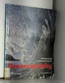 HISTORICAL INSTRUMENTS IN OCEANOGRAPHY : BACKGROUND TO THE OCEANOGRAPHY COLLECTION AT THE SCIENCE...