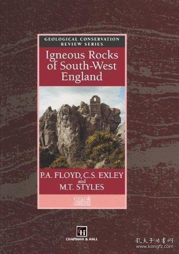 Igneous Rocks of South-west England [Geological Conservation Review Series].