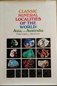 CLASSIC MINERAL LOCALITIES OF THE WORLD: ASIA AND AUSTRALIA