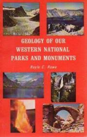 Geology of Our Western National Parks and Monuments
