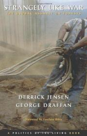 Strangely Like War: The Global Assault on Forests (Politics of the Living)