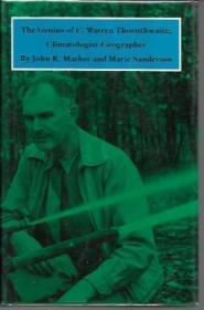 The Genius of C. Warren Thornthwaite, Climatologist-Geographer