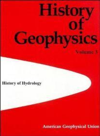 History of Hydrology (History of Geophysics, Volume 3)