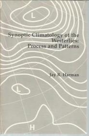 Synoptic Climatology of the Westerlies: Process and Patterns (Resource Publications in Geography)
