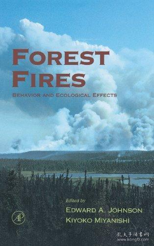 Forest Fires: Behavior and Ecological Effects