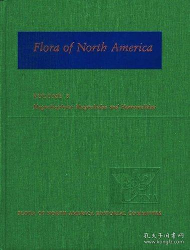 Flora of North America: North of Mexico; Volume 3: Magnoliophyta: Magnoliidae and Hamamelidae
