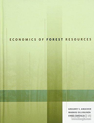 Economics of Forest Resources (The MIT Press)