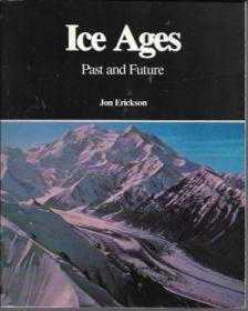 Ice Ages: Past and Future